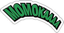 MOMOKAAAA