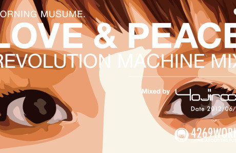 LOVE & PEACE REVOLUTION MACHINE MIX